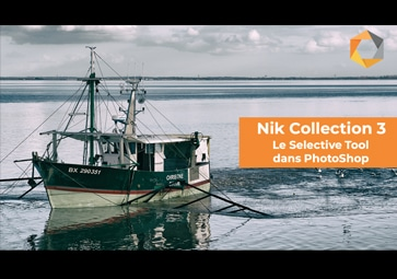 Comment utiliser Selective Tool dans PhotoShop / Nik Collection 3