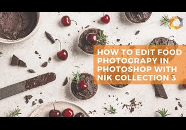 Kreative Lebensmittel-Fotografie mit Perspective Efex und Color Efex Pro in der Nik Collection 3 By DxO (in Englisch)