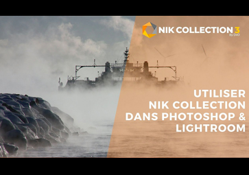 Comment utiliser Nik Collection dans Lightroom & Photoshop